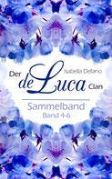 Isabella Defano - der de Luca Clan Sammelband 4-6  - New Adult