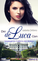 Isabella Defano - der de Luca Clan Band 6 - New Adult