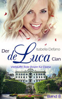 Isabella Defano - der de Luca Clan Band 8 - New Adult