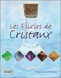 Les Elixirs de Cristaux, Pierres de Lumière, tarots, lithothérpie, bien-être, ésotérisme