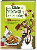 In der Küche mit Pettersson und Findus Neue Lieblingsrezepte für Fleischklößchen, Gemüsetaler, Zimtschnecken und Co.