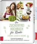 Das Zuckerfrei-Kochbuch für Kinder Einfach lecker & gesund