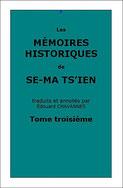 Se-ma Ts'ien : Les Mémoires Historiques, tome troisième, traduits par Édouard Chavannes