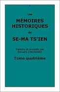 Se-ma Ts'ien : Les Mémoires Historiques, tome quatrième, traduits par Edouard Chavannes