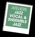 Jazz vocal et Atelier Jazz avec Alain Guelfi, A vous de jouer