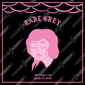 EARL GREY - The Times You Cross My Mind LP