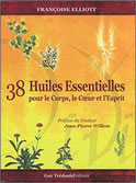 38 huiles essentielles pour le corps, le coeur et l'esprit , Pierres de Lumière, tarots, lithothérpie, bien-être, ésotérisme