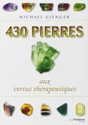 430 Pierres aux vertus thérapeutiques, Pierres de Lumière, tarots, lithothérpie, bien-être, ésotérisme