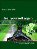 Petra Mettke/Heal yourself again/Songbook aus der ™Gigabuch Bibliothek von 1994/e-Book ISBN 9783734713002