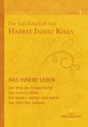 Jubiläumsausgabe Band 1 - Das innere Leben von Hazrat Inayat Khan - Verlag Heilbronn