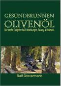 Buch von Heilpraktiker Ralf Drevermann aus Hamm - Gesundbrunnen Olivenöl
