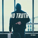 The Pariah - No truth