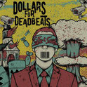 DOLLARS FOR DEADBEATS - Safe and Sound