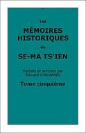 Se-ma Ts'ien : Les Mémoires Historiques, tome cinquième