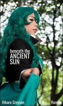 beneath the Ancient Sun