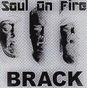 BRACK - Soul on fire