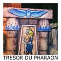 Le Trésor du Pharaon - Metz