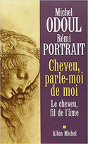 livre cheveu parle moi de moi de Michel Odoul et Rémi Portarit
