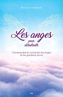 Les Anges pour Débutants, Pierres de Lumière, tarots, lithothérpie, bien-être, ésotérisme