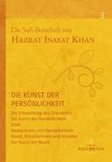 Jubiläumsausgabe Band 3 - Die Kunst der Persönlichkeit von Hazrat Inayat Khan - Verlag Heilbronn