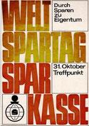 Durch Sparen zu Eigentum. Weltspartag, Sparkasse. Plakat-Entwurf  um  1966.