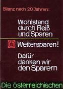 Bilanz nach 20 Jahren. Wohlstand durch Fleiß und Sparen - weitersparen! Plakat-Entwurf Weltspartag 1965.