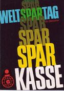 Weltspartag, Sparkasse. Plakat-Entwurf um 1960.