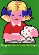 Ein guter Freund von Anfang an. Sparschwein. Weltspartag, Sparkasse. Plakat-Entwurf um 1964.