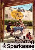 Durch Sparen zu Eigentum. Weltspartag, Sparkasse, Plakat-Entwurf  1967.