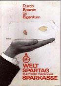 Durch Sparen zu Eigentum. Weltspartag, Sparkasse. Plakat-Entwurf um 1965.