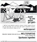 ...damit es uns weiter gut geht - weitersparen! Weltspartag 1964. Urlauber an einem See. Inseraten-Entwurf Sparkasse.