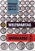 Wohlstand fängt mit Sparen an! Weltspartag 30. Oktober. Plakat-Entwurf um 1965.