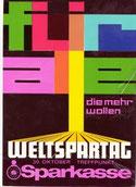 Für alle die mehr wollen - Weltspartag, Sparkasse. Plakat-Entwurf 1970.