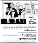 ...damit es uns weiter gut geht - weitersparen. Weltspartag 1964. Hausfrau und Mutter verabschiedet Kinder in die Schule. Inseraten-Entwurf Sparkasse.