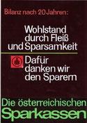 Bilanz nach 20 Jahren. Wohlstand durch Fleiß und Sparen - Dafür danken wir den Sparern! Plakat-Entwurf Weltspartag 1965.