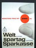 Wohlstand fängt mit Sparen an! Weltspartag, Sparkasse. Plakat-Entwurf um 1965.