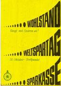 Wohlstand fängt mit Sparen an. Weltspartag, Sparkasse. Plakat-Entwurf  um 1966.