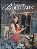 Châteaux Bordeaux tome 3