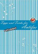 Tipps und Tricks für Antifas - reloaded
