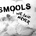 SMOOLS - We Said Never EP