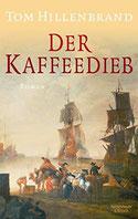 Cover des Buches Der Kaffeedieb von Tom Hillenbrand.