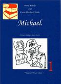 Petra Mettke, Karin Mettke-Schröder/™Gigabuch Michael Volume 1/eBook/2013/ISBN 9783848294749