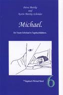 Petra Mettke, Karin Mettke-Schröder/™Gigabuch Michael 06/2009/ISBN 978-3-923915-95-8