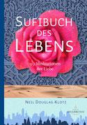 Sufibuch des Lebens - 99 Meditationen der Liebe