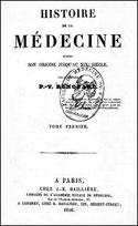 MÉDECINE DES CHINOIS par Pierre Victor RENOUARD (1798-1888)  extrait de : Histoire de la médecine depuis son origine jusqu'au XIXe siècle, Baillière, Paris, 1846,  tome I, pages 46-59.