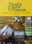 Flyer mit Produkten und Titel: Body Care Ghana - what the nature offerfrom the Ghana villages