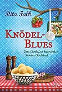 Knödel-Blues Oma Eberhofers bayerisches Provinz-Kochbuch