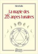 La magie des 28 anges lunaires, Pierres de Lumière, tarots, lithothérpie, bien-être, ésotérisme