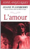 L'amour - Soins angéliques, Pierres de Lumière, tarots, lithothérpie, bien-être, ésotérisme