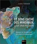 Le sens caché des minéraux, Pierres de Lumière, tarots, lithothérpie, bien-être, ésotérisme